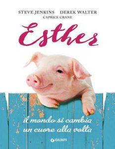 """Libro """"Esther. Il mondo si cambia un cuore alla volta"""""""
