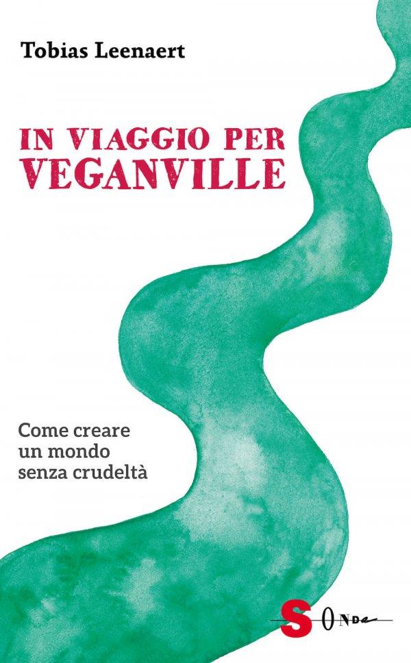 copertina libro In viaggio per veganville